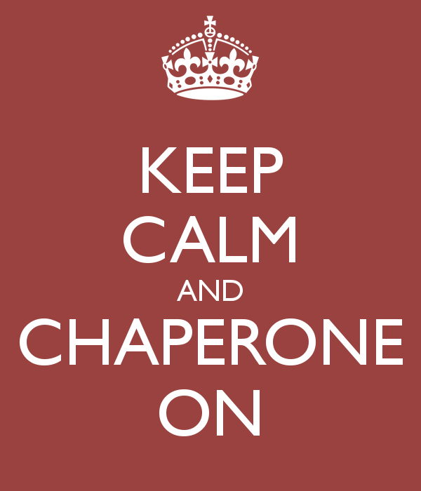 keep calm and chaperone on Volunteer Opportunities